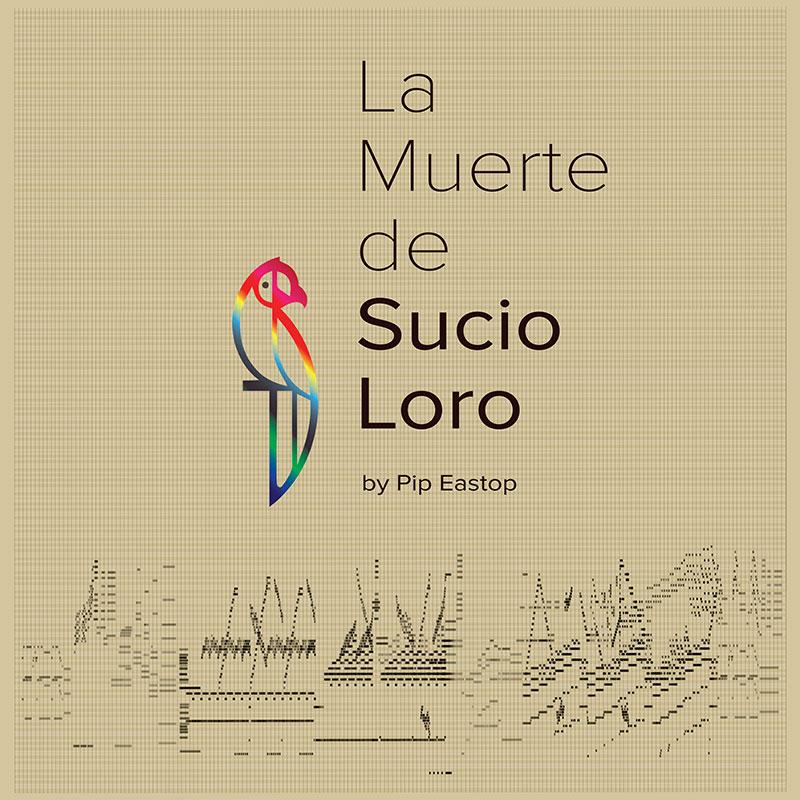 La Muerte de Sucio Loro album cover